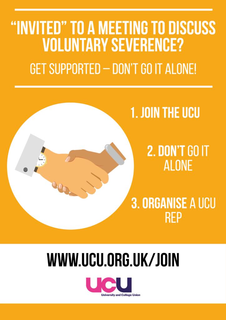 Join Keele UCU. Do not go to V.S. meetings alone!